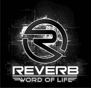 Reverb Word of life